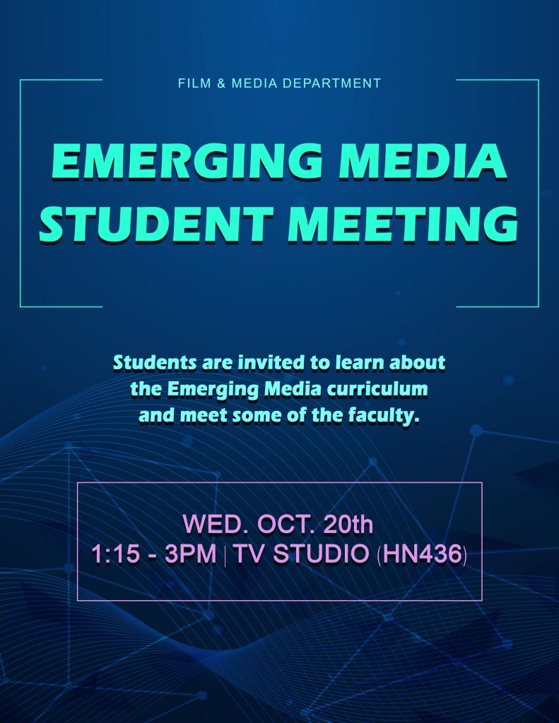 Emerging Media Student Meeting poster