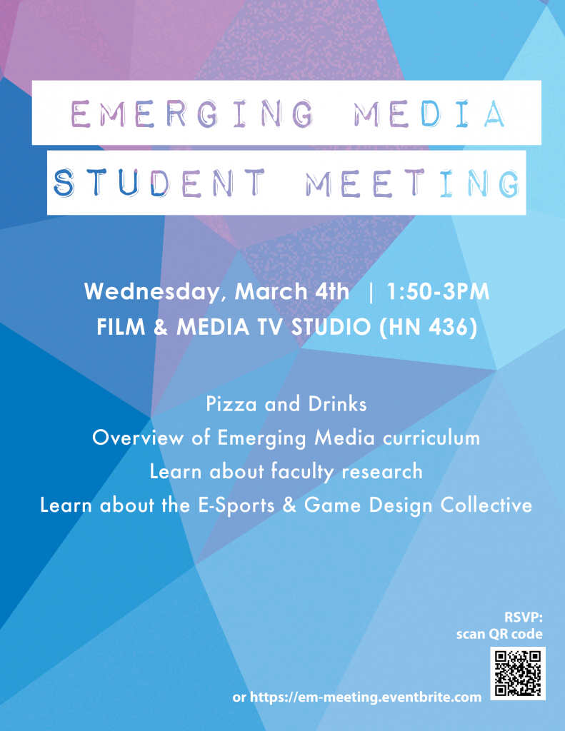 Emerging Media Student Meeting Poster