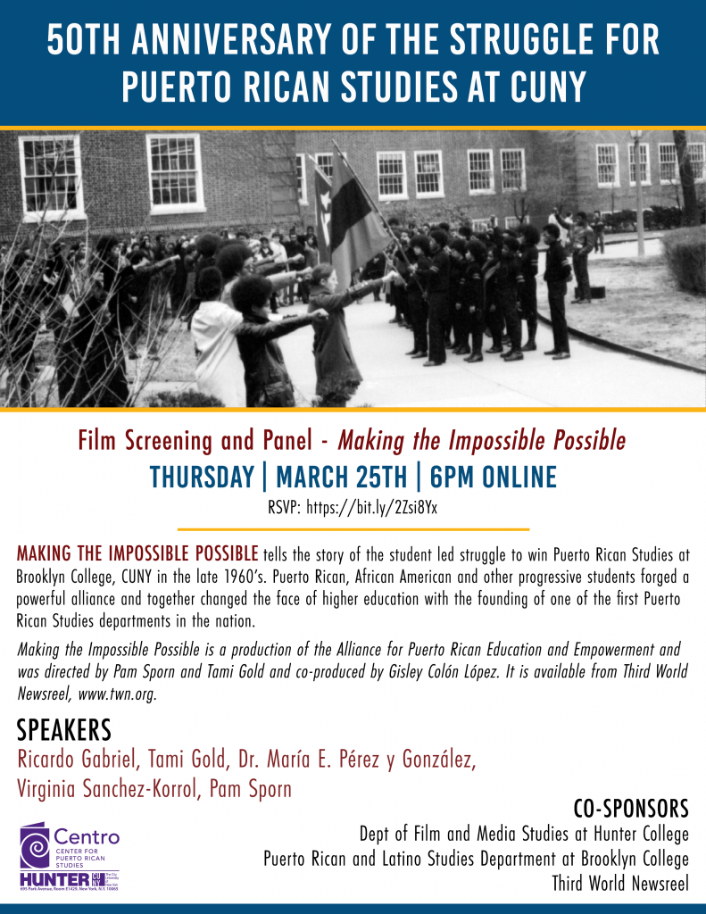 50th Anniversary of the struggle for Puerto Rican Studies at CUNY