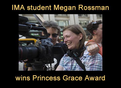 IMA student Megan Rossman receives Princess Grace Award