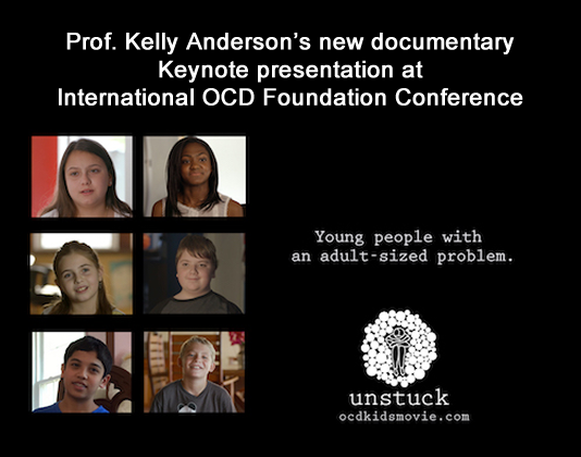 Prof. Kelly Anderson's new documentary is keynote presentation at International OCD Foundation Conference