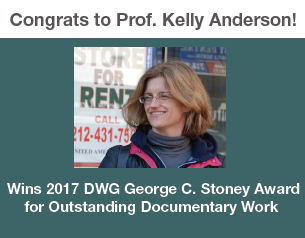 Prof. Kelly Anderson receives George C. Stoney Award for Outstanding Documentary