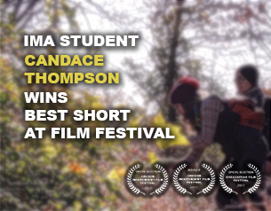 IMA student Candace Thompson wins Best Short Environmental Documentary Award