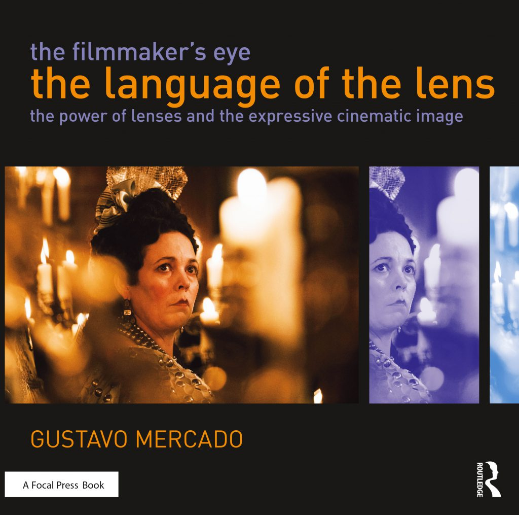 The Filmmaker's Eye - Gustavo Mercardo's book cover