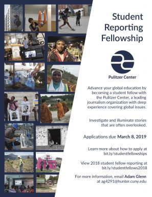 The Pulitzer Center, a leading journalism organization with deep experience covering global issues, offers the annual student reporting fellowship through a campus consortium that includes Hunter College.