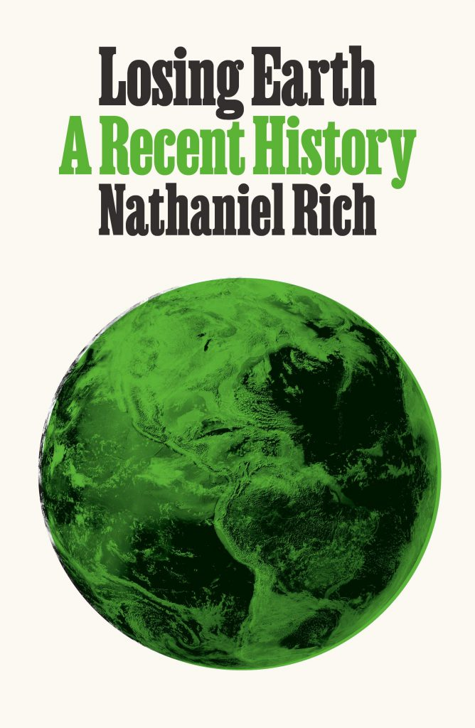 Nathaniel Rich 'Losing Earth' book cover