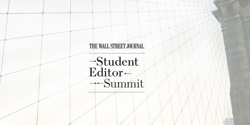 Wall Street Journalism Student Editor Summit